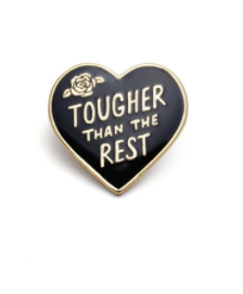 Tougher Than The Rest - Pin