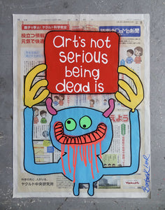 art's not serious being dead is (Japanese newspaper)