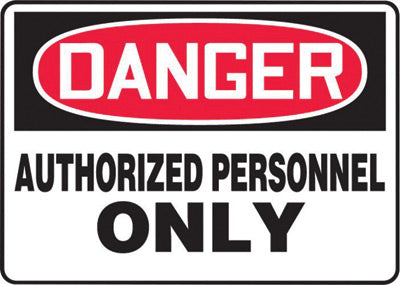"Accuform Signs® 7"" X 10"" Black, Red And White 0.040"" Aluminum Admittance And Exit Sign ""DANGER AUTHORIZED PERSONNEL ONLY"" With Round Corner"