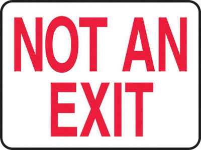 "Accuform Signs® 10"" X 14"" Red And White 0.040"" Aluminum Admittance And Exit Sign ""NOT AN EXIT"" With Round Corner"