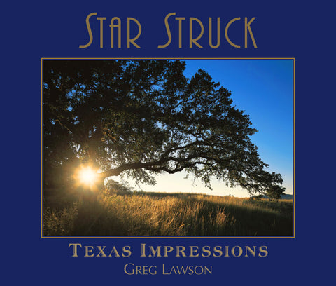 Star Struck<br>- Texas Impressions - Greg Lawson Photography Art Galleries in Sedona