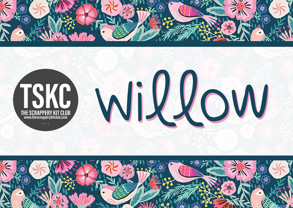 TSK - Willow - Birthday Month