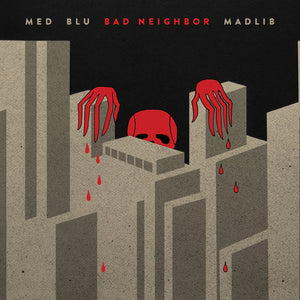 MED, Blu, Madlib - Bad Neighbor, 2xLP + Download Card - The Giant Peach