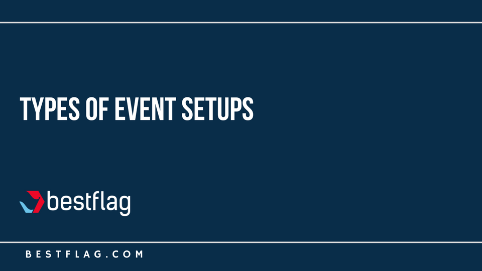 Types of Event Setups