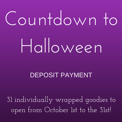 2019 Countdown to Halloween Box - Deposit Payment