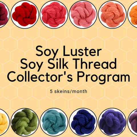Soy Luster Soy Silk Thread Collector's Club - 5 skeins per month
