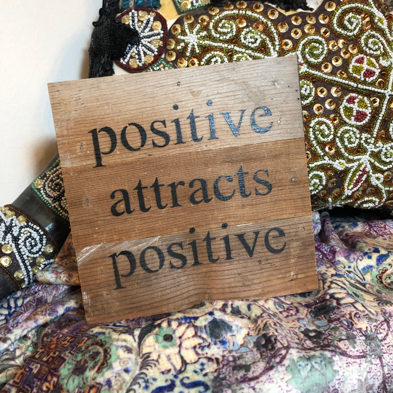 Positive Wood Sign