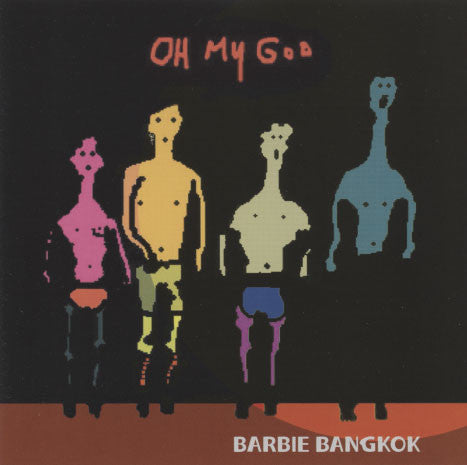 Barbie Bangkok – Oh My God