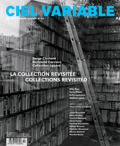 CIEL VARIABLE 112 - COLLECTIONS REVISITED