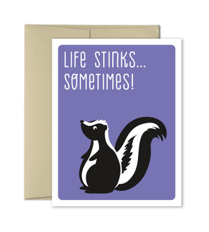 Life Stinks Sometimes - Skunk greeting card by The Imagination Spot - The Imagination Spot