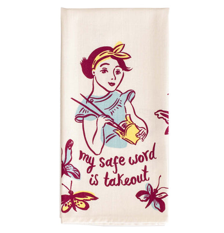 "The ""Safe Word is Takeout'' dish towel has the close-up design of a woman eating Chinese food in a container surrounded by butterflies with the red message below that says, ""My Safe Word is Takeout""."