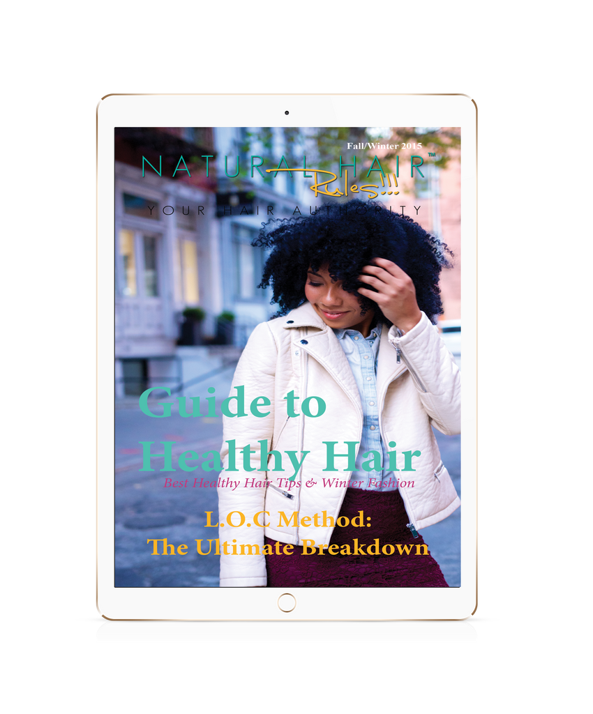 Natural Hair Rules!!! Guide to Healthy Hair eBook