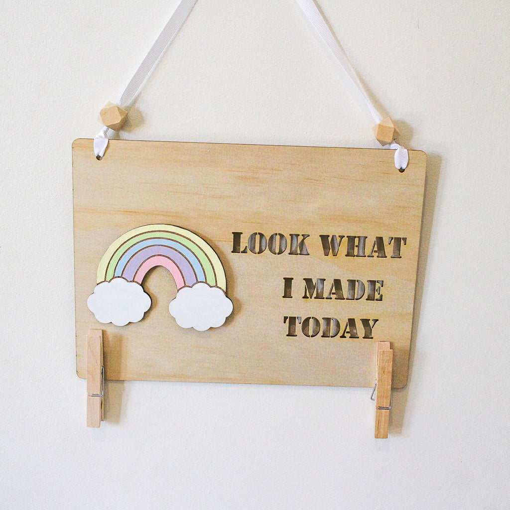 Look What I Made Today Sign - Pastel Rainbow
