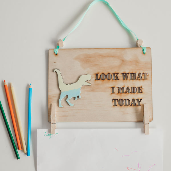 Look What I Made Today Sign - Dinosaurs