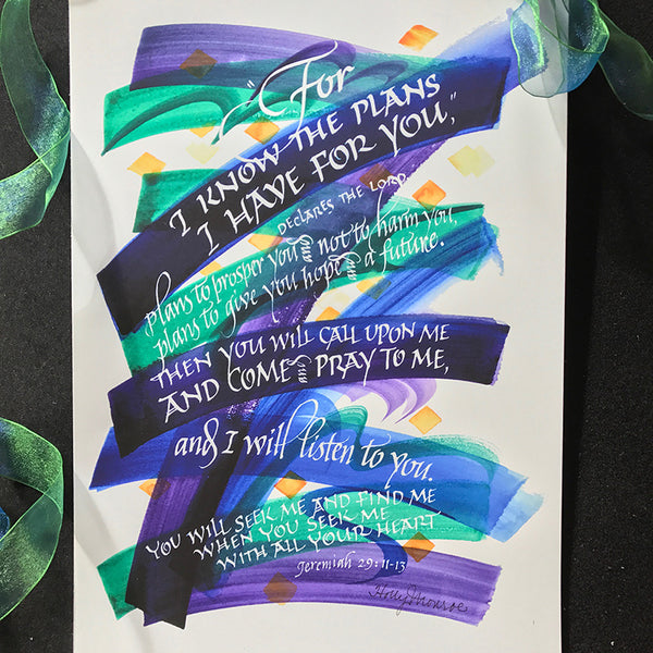 For I Know The Plans | Calligraphy Holly Monroe