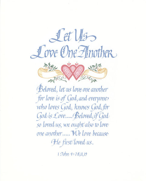 Fine Art Calligraphy Print Let Us Love One Another by Holly Monroe calligraphy