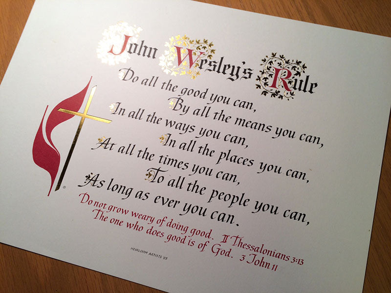 John Wesley's Rule reproduction with gold foil lettered by Clifford Mansley, Sr
