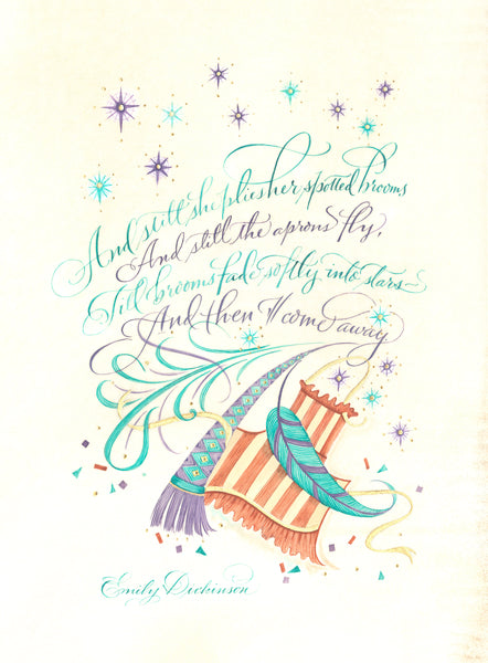 And Still She Plies - Holly Monroe Calligraphy Print