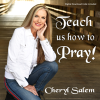 Teach us how to Pray!