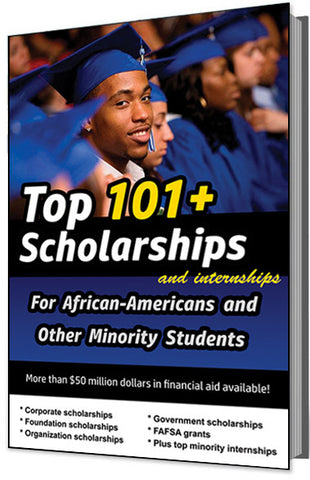 Get That Money, Honey! Top 101+ Scholarships (and Internships) for African Americans and Other Minority Students