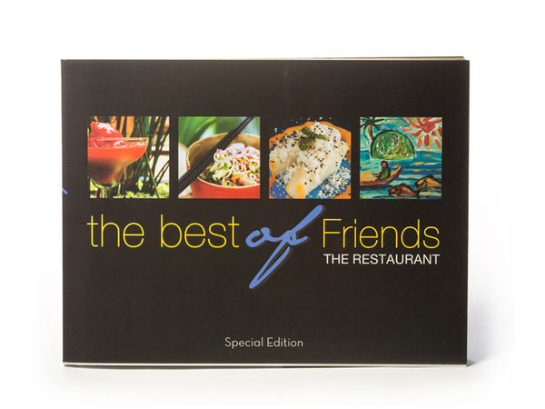 The Best of Friends the Restaurant Cookbook