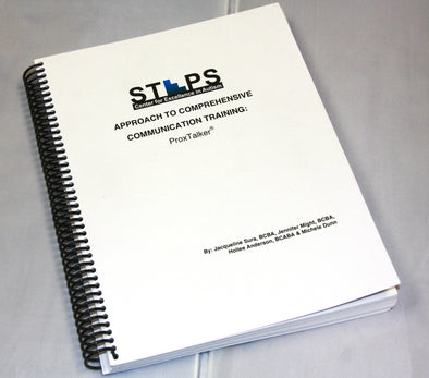 STEPS Manual - Approach to Comprehensive Communication Training with the ProxTalker