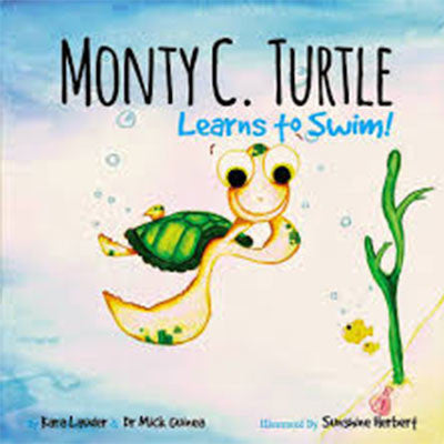 MONTY C. TURTLE LEARNS TO SWIM! - Charles Darwin University Bookshop