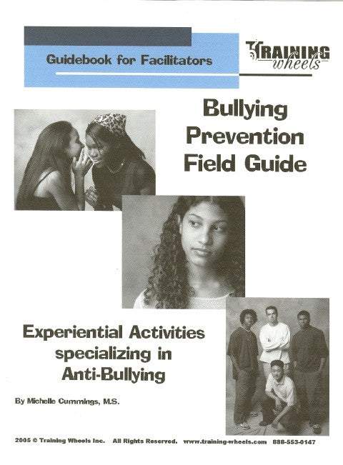 Bullying Prevention Field Guide