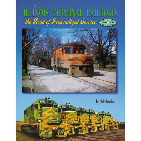 The Illinois Terminal Railroad, the Road of Personalized Services