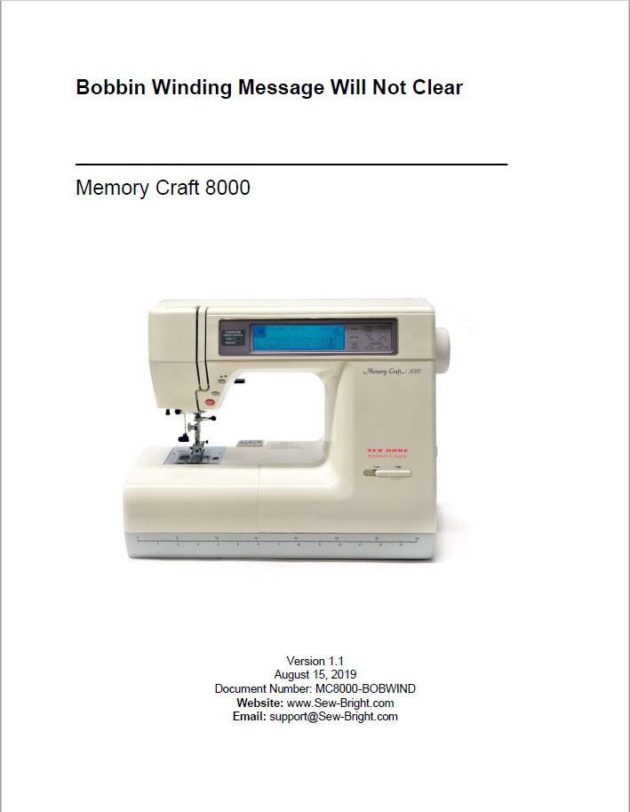 Janome® Memory Craft 8000 - How to Diagnose Bobbin Winding Message Will Not Clear