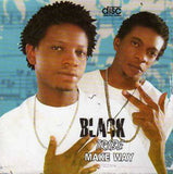 Black Tribe - Make Way - Audio CD - African Music Buy