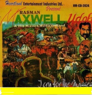 Maxwell Udoh - I Cry For The Masses - CD