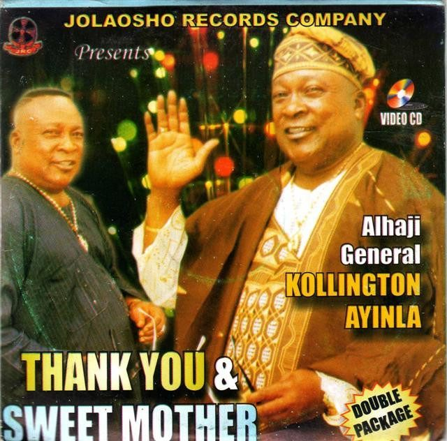 Kollington Ayinla - Thank You Sweet Mother - Video CD - African Music Buy