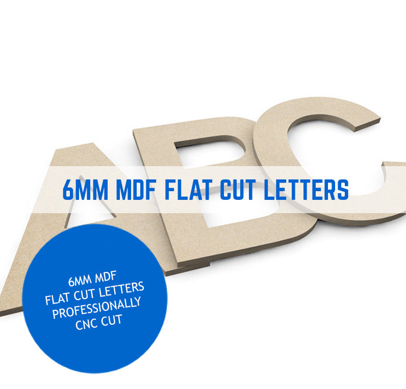 Exterior Grade MDF Wood Flat Cut Letters 6mm Thick