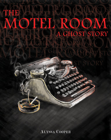 The Motel Room: A Ghost Story, chapbook edition