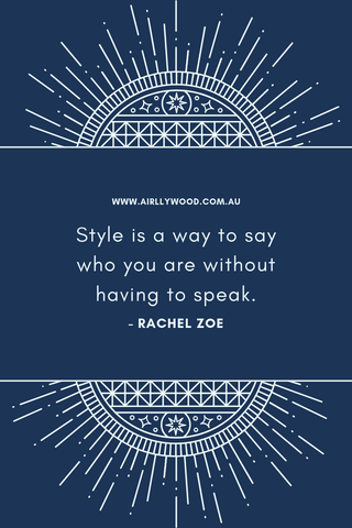 rachel zoe style is a way to say who you are without having to speak