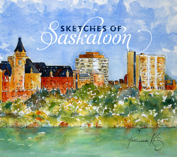 Sketches of Saskatoon - by Patricia Katz