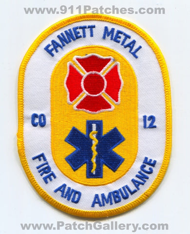 Fannett Metal Fire and Ambulance Department Company 12 Patch Pennsylvania PA