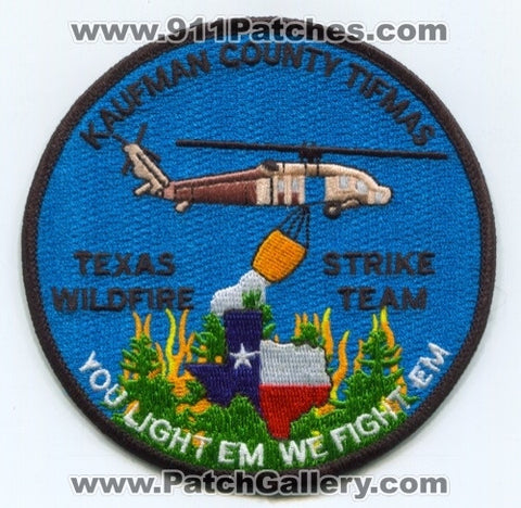 Kaufman County Texas Intrastate Fire Mutual Aid System TIFMAS Wildire Strike Team Patch Texas TX