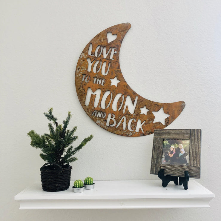 "Love You To The Moon and Back - 15"" Rustic Metal Moon"
