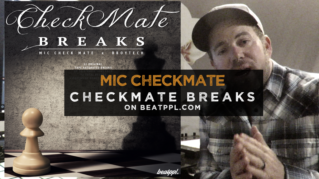 Mic Checkmate on Making Checkmate Breaks