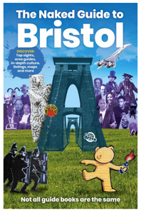 The Naked Guide to Bristol 7th Edition