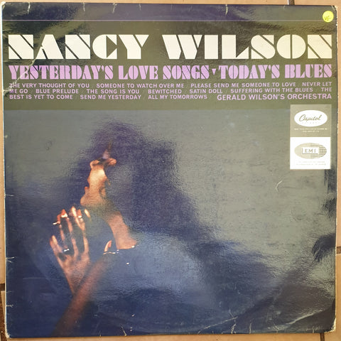 Nancy Wilson ‎– Yesterday's Love Songs • Today's Blues - Vinyl LP Record - Opened  - Very-Good Quality (VG)