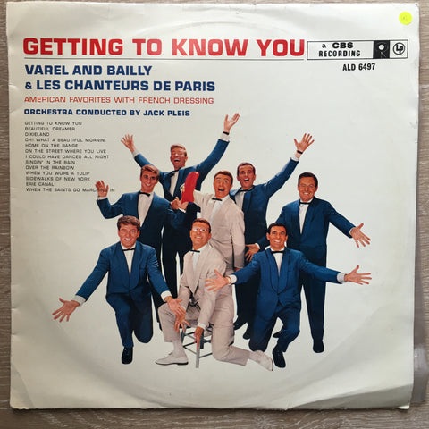 Varel And Bailly & Les Chanteurs de Paris ‎– Getting To Know You ‎ - Vinyl LP Record - Opened  - Very-Good Quality (VG)