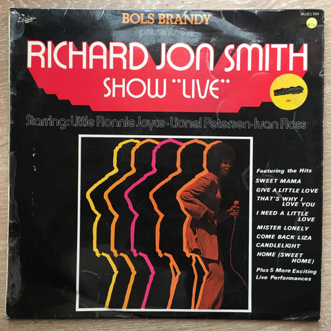 "Richard Jon Smith ‎– Bols Brandy Presents The Richard Jon Smith Show ""Live"" - Vinyl LP Record - Opened  - Very-Good+ Quality (VG+)"