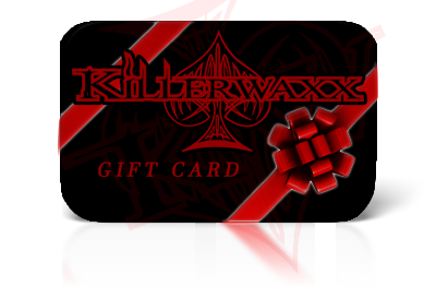 KILLERWAXX GIFT CARD