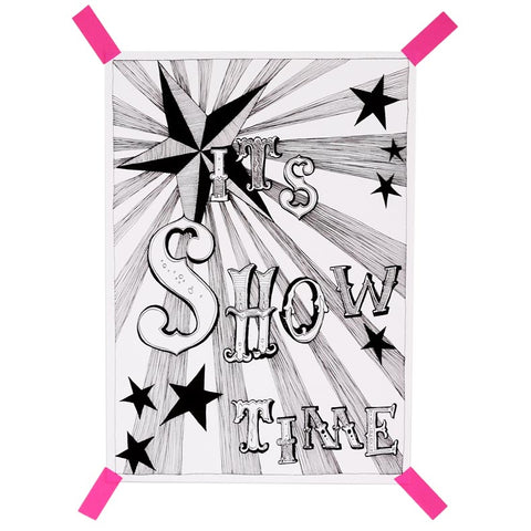 It's Showtime! A4 print