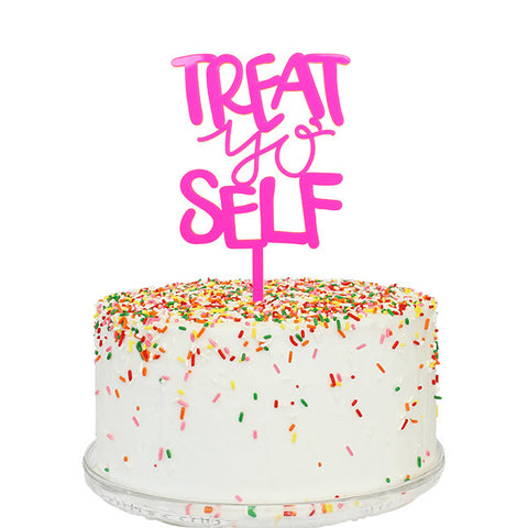 Treat Yo' Self Cake Topper
