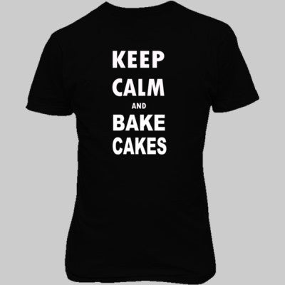 Keep Calm and Bake Cakes - Unisex T-Shirt FRONT Print S-Real black- Cool Jerseys - 1