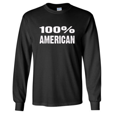 100% American tshirt - Long Sleeve T-Shirt S-Black- Cool Jerseys - 1